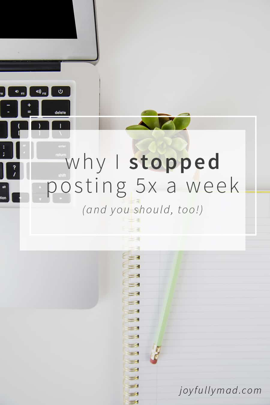Bloggers, are you posting on your blogs too often? Find out why I stopped posting as frequently and it actually grew my blog!