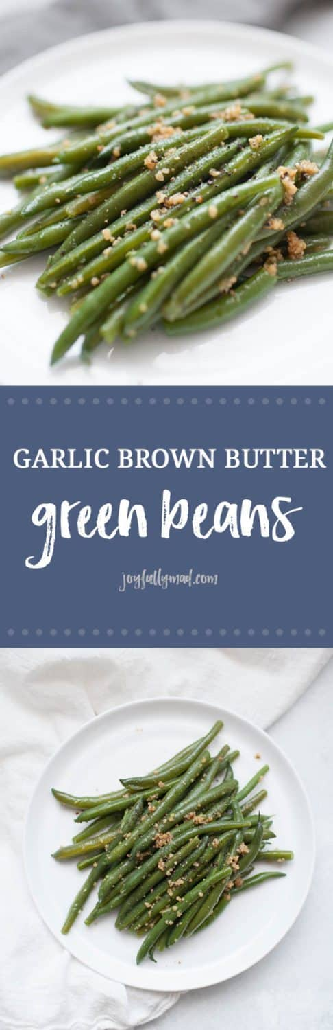Garlic brown butter green beans are the perfect vegetable staple for your home. These green beans go with so many entrees and they are so easy to make, whether it's with fresh or frozen green beans. Even your kids will love this flavorful vegetables.