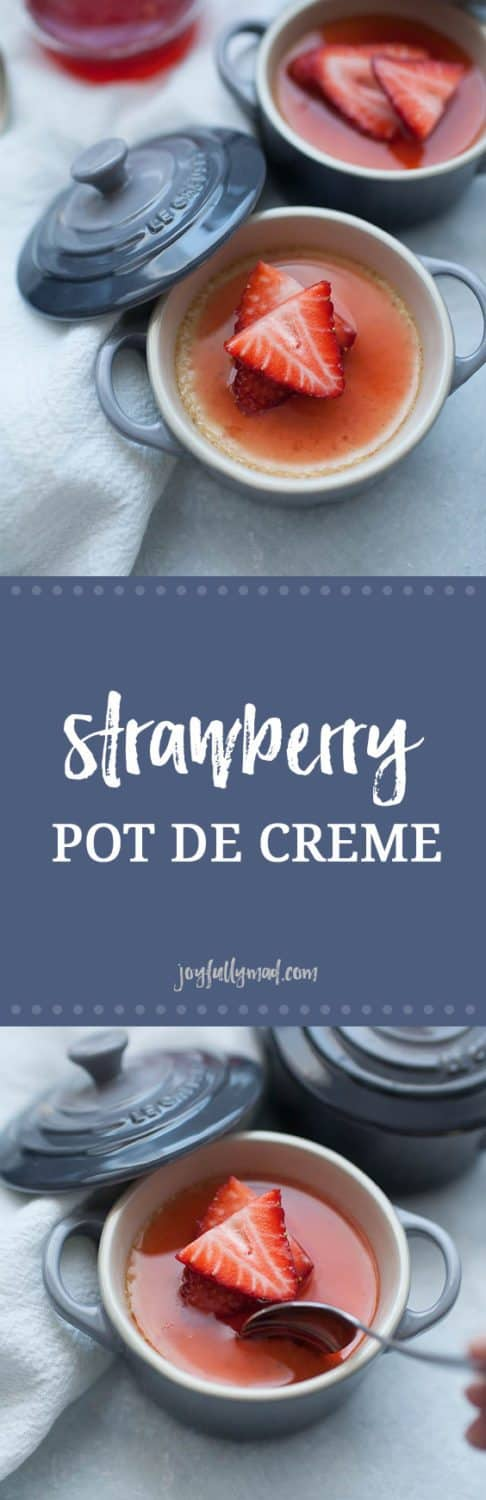 The perfect dessert for two: Strawberry Pots de Creme! A sweet, simple French dessert custard made with a homemade strawberry syrup,heavy whipping cream, egg yolks, vanilla bean and a dash of salt. These pots de creme are perfect for a special celebration orjust because. Serve them in individual custard ramekins and top with a splash of homemade strawberry syrup!